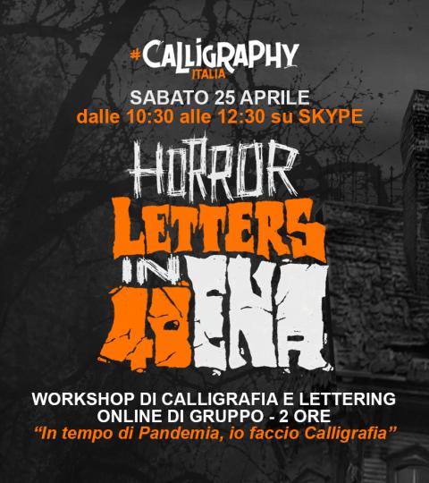 Workshop Di Calligrafia Online Di Gruppo – Horror Letters In Quarantena – Lettering